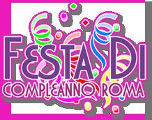 Feste di compleanno Roma