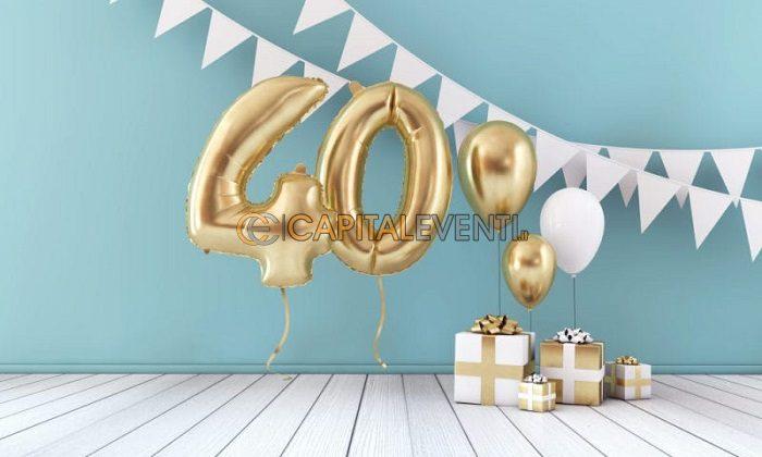 Compleanno 40 Anni Frasi Da Dedicare Feste Di Compleanno Roma